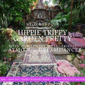HIPPIE TRIPPY GARDEN PRETTY   PART 1