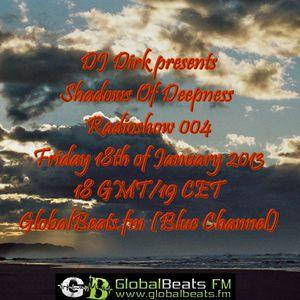 Shadows Of Deepness Radioshow 004 @ GlobalBeats.fm (18th of Jan '13)