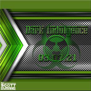 Dark Indulgence 03.07.21 Industrial | EBM | Dark Techno Mixshow by Scott Durand : djscottdurand.com