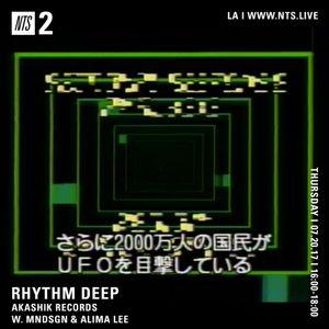 Rhythm Deep w/ Akashik Records - 20th July 2017
