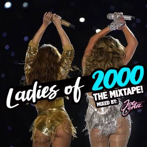 LADIES OF 2000s