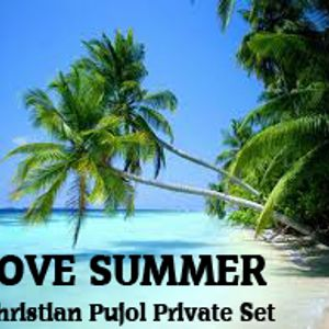 I Love Verano Private Set(Christian Pujol)