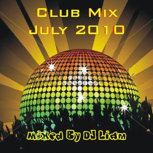 DJ Liam - Club Mix July 2010