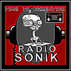 TimeToKonnection 001 - Radio Sonik - Puntata inaugurale