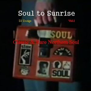 Soul to Sunrise vol.1