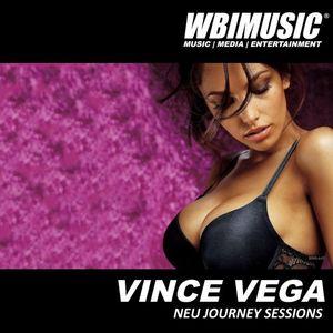DJ VINCE VEGA - NEU JOURNEY MIX SESSION - WBIMUSIC