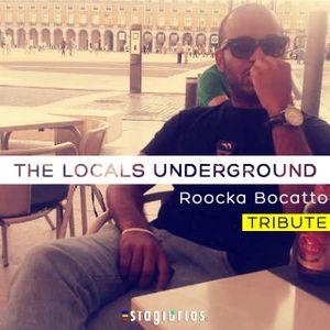 Roocka Bockatto - The Locals Undergorund Tribute