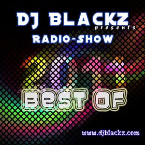 DJ Blackz - Best of 2011 (Radio Show)