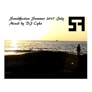 Soundfiction Summer 2017 mixed by DJ Cyko (2017-07-07)