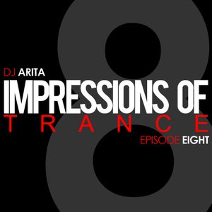 Impressions Of Trance: Episode 8