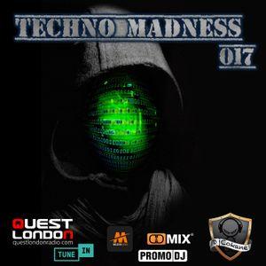 Techno Madness 017 | 15.06.2021 on Quest London Radio