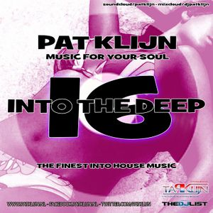 Pat Klijn - Into The Deep Vol. 16 (Music for your Soul)