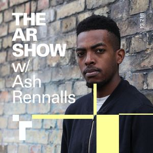 The AR Show with Ash Renalls-13 July 2018