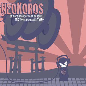 Dj Neokoros - Le mardi avant de faire du sport...MiX %centpoursang% TekNo_27_10_10
