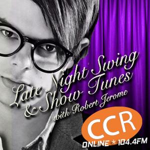 Late Night Swing and Show Tunes - #homeofradio - 01/05/17 - Chelmsford Community Radio