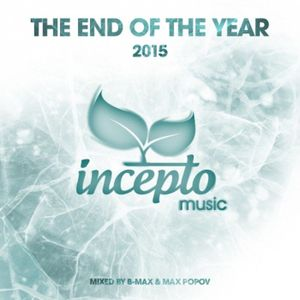 The Best Of Incepto Deep Rec. - mixed by Max Popov [IML2015]