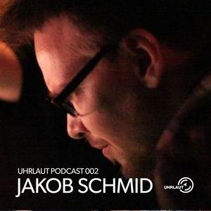 Uhrlaut Podcast 002 - Jakob Schmid
