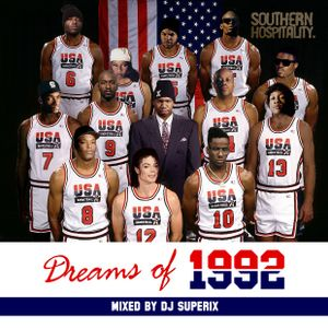 Dreams of 1992 - Mixed By DJ Superix