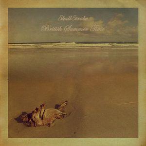 5kull-5trobe - British Summer Time (#01: Awash On The Shore)