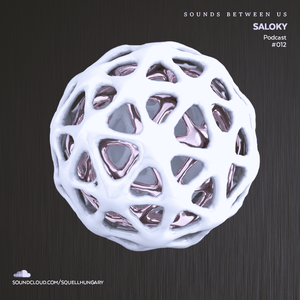 Sounds Between Us Podcast #012 by Saloky