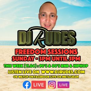 DJ Rudes Live - 12.04.2020 90s & 00s RnB & HipHop - FREEDOM SESSIONS