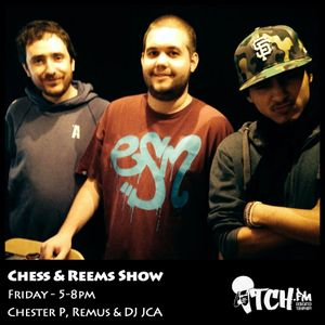 Chester P, Remus & DJ J.C.A - Chess and  Reems Show 4 - ITCH FM (24-JAN-2014)
