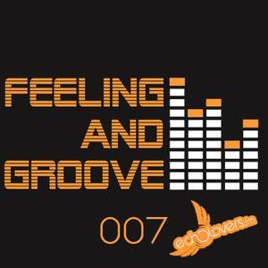 Feeling & Groove 007 @ Echolovers FM