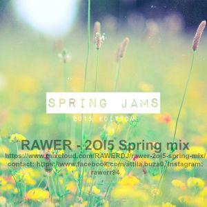 RAWER - 2OI5 Spring Mix