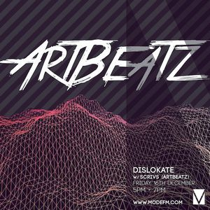 16/12/2016 - Dislokate w/ Artbeatz - Mode FM (Podcast)