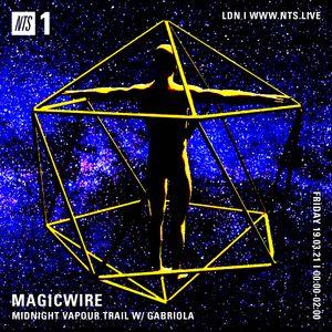 Magicwire w/ Gabriola - 18th March 2021