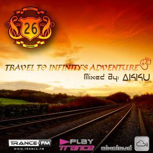 TRAVEL TO INFINITY'S ADVENTURE Episode #26