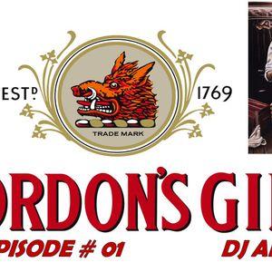 Gordons-gin EPISODE # 01   Dj ALEX