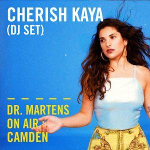 Cherish Kaya (DJ Set)   Dr. Martens On Air: Camden