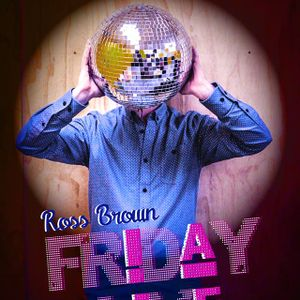 Friday Live with Ross Brown: Summer Edition - 16 Oct 2015
