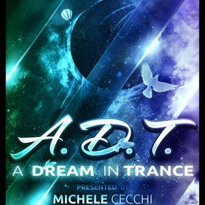 Michele Cecchi presents A Dream In Trance Chapter20
