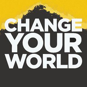 Change Your World (Part 3) - The Most Excellent Way (Pastor Danny Schulz)