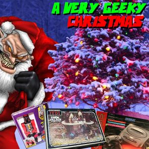 "Saturday Morning Comics - Episode 12 ""A Very Geeky Christmas"""