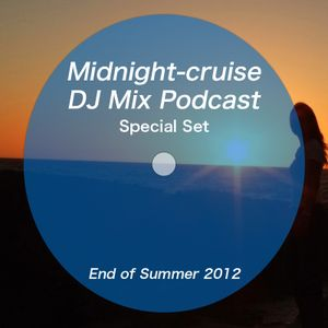 Midnight-cruise Special Set - End of Summer 2012