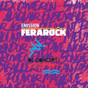 EMISSION FERAROCK - De Concert !