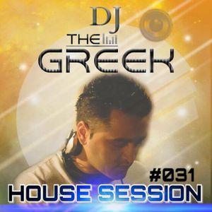 DJ-THE GREEK @ HOUSE SESSION #031