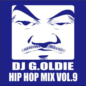 DJ G.Oldie HIP HOP MIX VOL.9