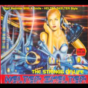 The DJ Producer Helter Skelter The Strings of Life