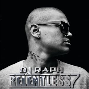 DJ Raph - Relentless 7 (September 2010 UK Funky, Grime, Dubstep, Bashment, HipHop + Rnb Mixtape)