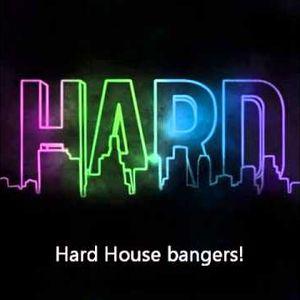Hard House Bangers