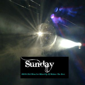 Sunday Set Mixed By Dj Walace The Best