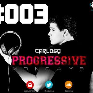Progressive Mondays #003(SIN VOCES) by Dj CarlosQ