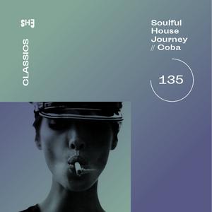 Soulful House Journey 135