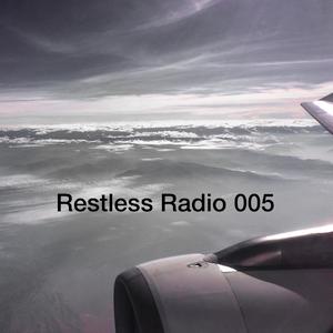 Restless Radio 005