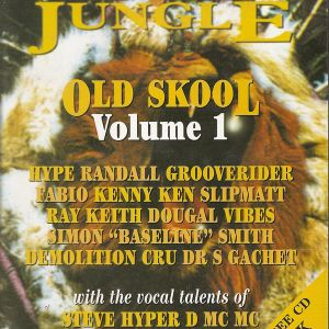 Dr S Gachet & Hype - Kings Of The Jungle Old Skool Volume 1