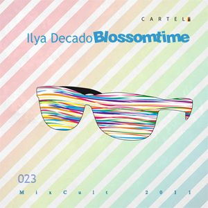# 23 Ilya Decado - Blossomtime (2011)